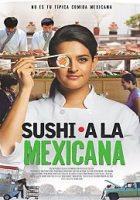 East Side Sushi (Sushi a la mexicana) 2014