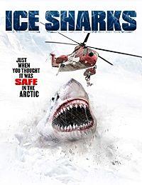 Ice Sharks (Tiburones del hielo) 2016