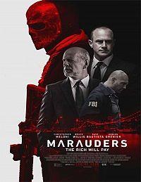 Marauders (Los conspiradores) 2016