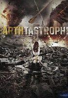 Earthtastrophe (Catástrofe en la Tierra) 2016