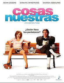 It's a Boy Girl Thing (Cosas nuestras) (2006)