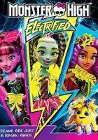 Monster High: Electrizadas (2017)