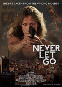 Never Let Go (Rescate en La Kasbah) 2015