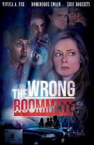 The Wrong Roommate (Una mala elección) (2016)