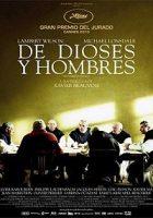 Des hommes et des dieux (De dioses y hombres) (2010)