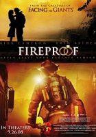 Fireproof (Prueba de fuego) (2008)