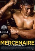 Mercenaire (Mercenario) (2016)