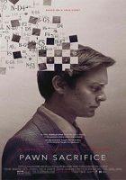 Pawn Sacrifice (La jugada maestra) (2014)