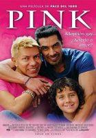 Pink (El rosa no es como lo pintan) (2016)