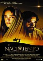 The Nativity Story (El nacimiento) (2006)