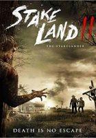 The Stakelander 2 (Stake Land 2) (2016)