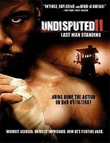 Undisputed II (Invicto 2) (2006)