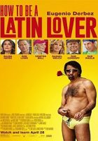 Cómo ser un Latin Lover (How To Be a Latin Lover) (2017)