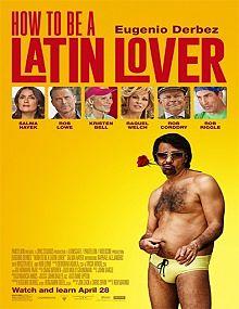 Cómo ser un Latin Lover (How To Be a Latin Lover) (2017)