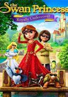 La princesa encantada: Misión secreta (2017)