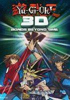 Yu-Gi-Oh! 3D: Lazos a través del tiempo (2010)