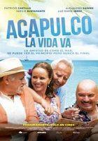 Acapulco, la vida va (2016)
