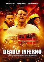 Deadly Inferno (Infierno mortal) (2016)