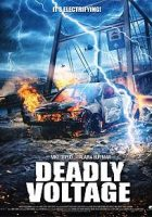 Deadly Voltage (Alto voltaje) (2015)