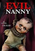 Evil Nanny (Secretas intenciones) (2016)