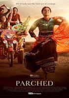 Parched (La estación de las mujeres) (2015)