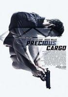 Precious Cargo (Mercancía peligrosa) (2016)