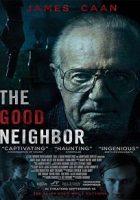 The Good Neighbor (El Buen Vecino) (2016)