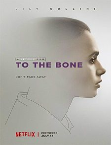 To the Bone (Hasta el hueso) (2017)