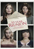 10 Year Reunion (2016)
