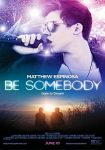 Be Somebody (2016)