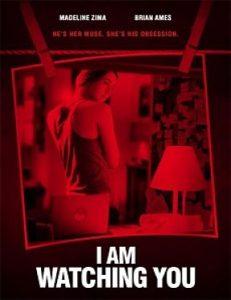 I Am Watching You (Te vigilo) (2016)