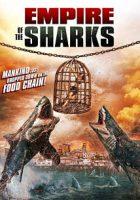 Empire of the Sharks (El imperio de los tiburones) (2017)
