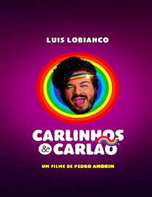 Carlinhos y Carlão (2019)