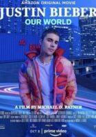 Justin Bieber Our World (2021)